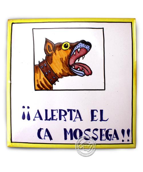 Fliesen aus Mallorca Alerta el ca Mossega - Vorsicht bissiger Hund auf Catalan 15 cm x 15 cm