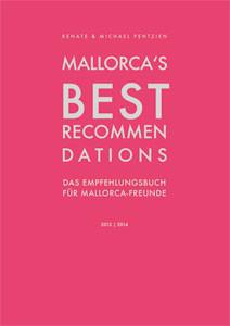 Renate Pentzien Mallorcas Best Recommendations - Buch und Bildband der Menschen und Unternehmer Mall