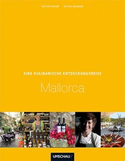 Umschau Verlag - Eine kulinarische Entdeckungsreise Mallorca